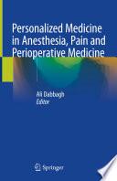 Personalized Medicine in Anesthesia  Pain and Perioperative Medicine Book