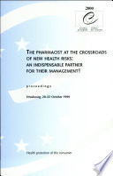 The Pharmacist at the Crossroads of New Health Risks - an Indispensable Partner for Their Management