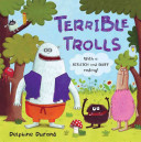 Terrible Trolls