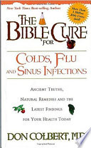 The Bible Cure For Colds Flu And Sinus Infections