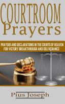 Courtroom Prayers