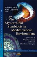 The Mycorrhizal Symbiosis in Mediterranean Environment Book