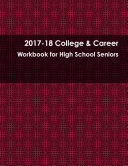 2017-18 College & Career Workbook for High School Seniors