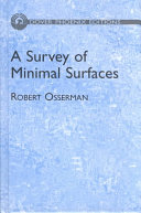 A Survey of Minimal Surfaces