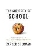 The Curiosity of School [Pdf/ePub] eBook