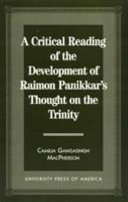 A Critical Reading of the Development of Raimon Panikkar s Thought on the Trinity