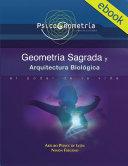 PSICOGEOMETRIA, GEOMETRIA SAGRADA Y ARQUITECTURA BIOLOGICA