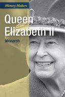 Queen Elizabeth II  Monarch