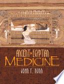 """""""Ancient Egyptian Medicine"""" by John F. Nunn"""