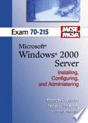 MCSE Windows 2000 Server 70-215