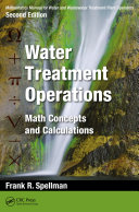 Mathematics Manual for Water and Wastewater Treatment Plant Operators, Second Edition: Water Treatment Operations Pdf/ePub eBook