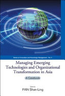 Managing Emerging Technologies And Organizational Transformation In Asia Book PDF