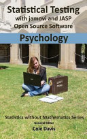 Statistical Testing with Jamovi and Jasp Open Source Software Psychology