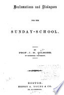 Declamations And Dialogues For The Sunday School