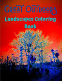 Great Outdoors Landscapes Coloring Book Book