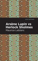 Arsene Lupin vs Herlock Sholmes [Pdf/ePub] eBook