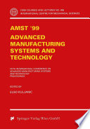 AMST 99   Advanced Manufacturing Systems and Technology