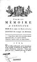 Premier [-second] mémoire à consulter pour M. le comte de Mirabeau contre M. le marquis de Monnier