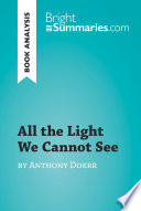 All the Light We Cannot See by Anthony Doerr  Book Analysis