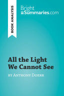 All the Light We Cannot See by Anthony Doerr (Book Analysis) ebook
