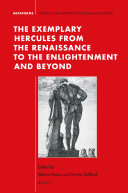 The Exemplary Hercules from the Renaissance to the Enlightenment and Beyond