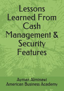 Lessons Learned From Cash Management & Security Features