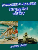 "Summarized & Analyzed: ""The Old Man and the Sea"""