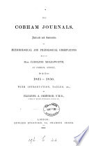 The Cobham Journals Abstracts And Summaries Of Meteorological And Phenological Observations With Intr C By E A Ormerod