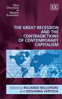 The Great Recession and the Contradictions of Contemporary Capitalism