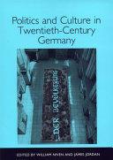 Politics and Culture in Twentieth-century Germany
