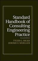 Standard Handbook of Consulting Engineering Practice Book