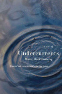 link to Undercurrents : a novel in the TCC library catalog