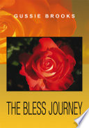 The Bless Journey
