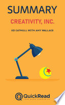 Creativity Inc By Ed Catmull With Amy Wallace Summary  Book