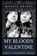 My Bloody Valentine Adult Coloring Book ebook