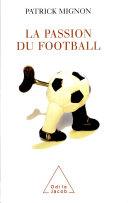 Passion du foot-ball (La)