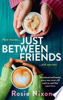 Just Between Friends Book