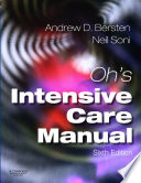 """Oh's Intensive Care Manual"" by Andrew D. Bersten, Neil Soni"