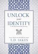 Unlock Your Identity A 90 Day Devotional