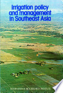 Irrigation Policy and Management in Southeast Asia