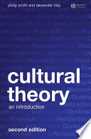 """Cultural Theory: An Introduction"" by Philip Smith, Alexander Riley"
