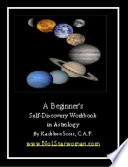 A Beginner's Self-discovery Workbook in Astrology