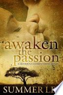 Awaken the Passion  Glorious Companions Series  Book 4  Book