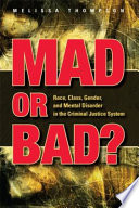 Mad Or Bad?