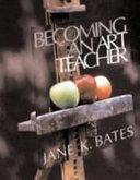Becoming An Art Teacher [Pdf/ePub] eBook