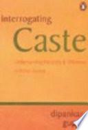 Interrogating Caste