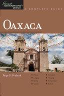 Explorer s Guide Oaxaca  A Great Destination
