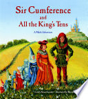 Sir Cumference and All the King s Tens