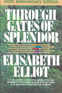 Through Gates Of Splendor Book