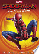 Spider Man Far From Home The Official Movie Special